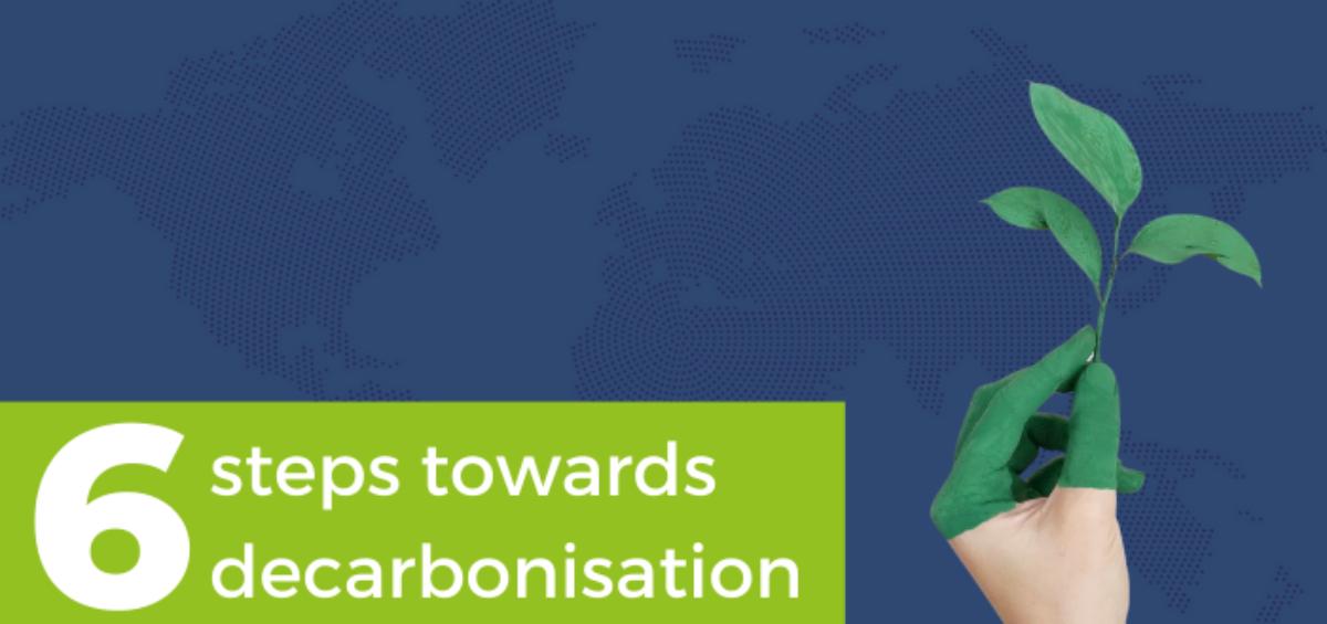 Steps towards decarbonisation